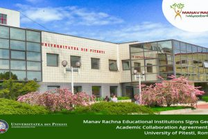 Manav Rachna Signs General Academic Collaboration Agreement with 'University of Pitesti', Romania
