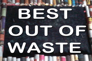 "REPORT OF ""BEST OUT OF WASTE"""