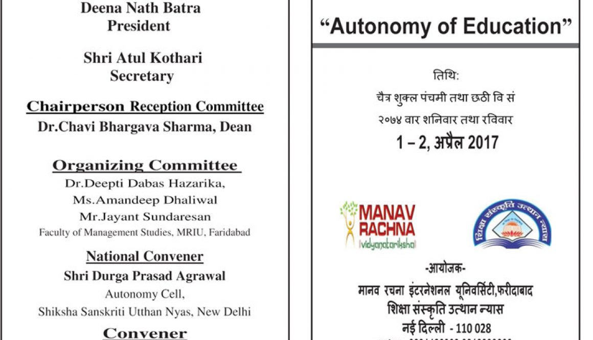 National Conference in 'Autonomy in Education' (April 1-2, 2017), Manav Rachna International University