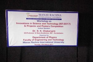 Workshop on Innovations in Science and Technology (IST-2017) and Projects and Posters Competition