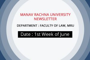Faculty of Law, Manav Rachna University NEWSLETTER