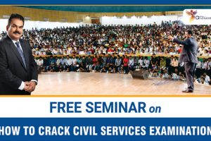 """Free Seminar on """"How To Crack Civil Services Examination"""""""