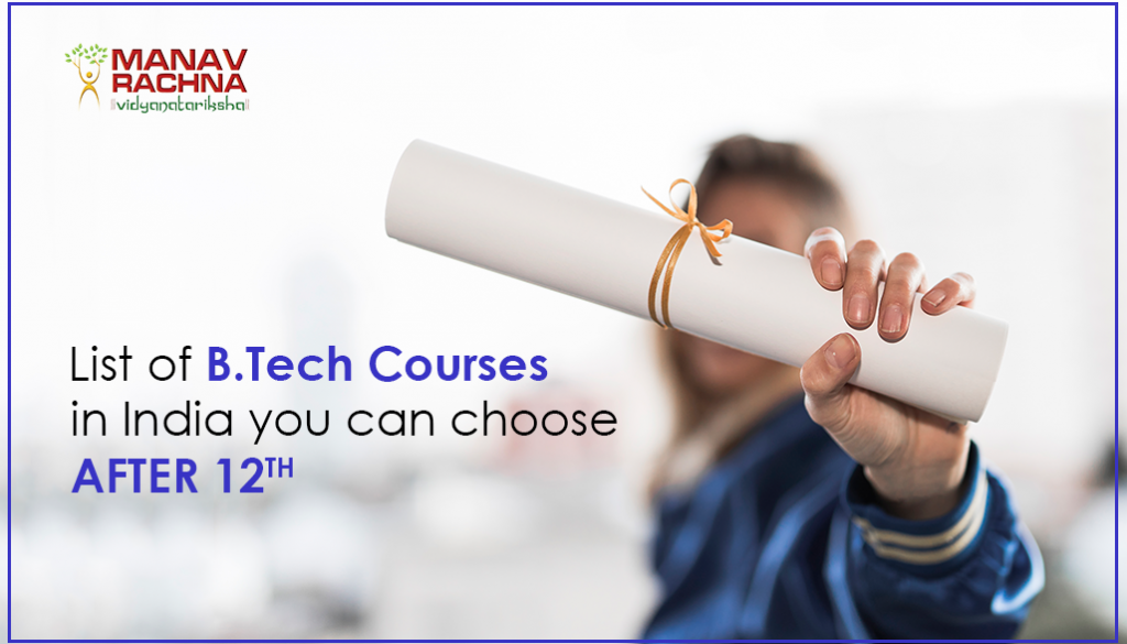 List of B Tech Courses in India you can choose after 12th (1) (1)