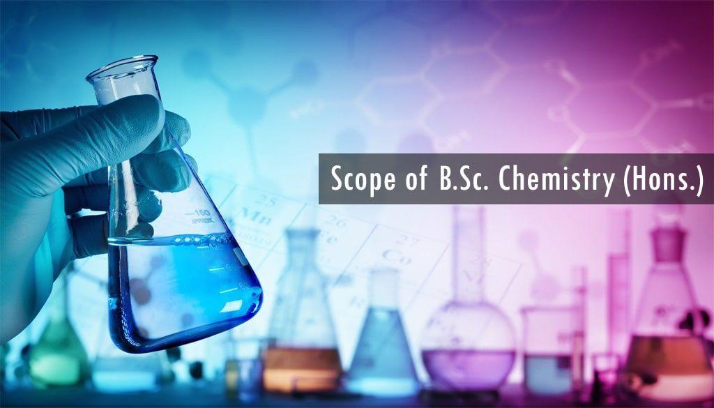 B.Sc. Chemistry Scope