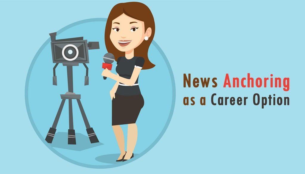 become News anchor
