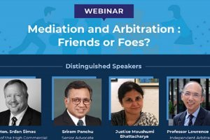 Mediation and Arbitration: Friends or Foes?