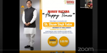 Episode 09 of Manav Rachna Happy Times with ith Sh. Shyam Singh Yadav Ji, member of Parliament and former PCS