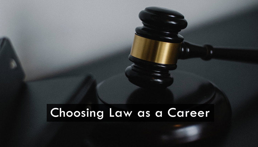 <center>Why choose a career in Law?